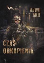 okładka Apokalipsa 1 Czas odkupienia, Książka | Wolff Vladimir