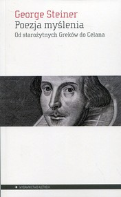 okładka Poezja myślenia Od starożytnych Greków do Celana, Książka | Steiner George