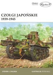 okładka Czołgi japońskie 1939-1945, Książka | Steven J. Zaloga