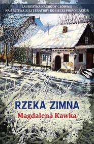 okładka Rzeka zimna, Książka | Kawka Magdalena