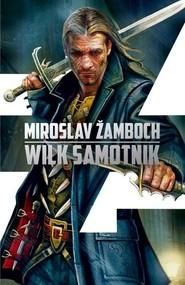 okładka Koniasz Tom 3 Wilk samotnik, Książka   Zamboch Miroslav