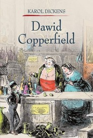 okładka Dawid Copperfield Tom 1. Książka   papier   Dickens Charles