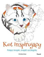 okładka Kot inspirujący Połącz kropki, znajdź szczegóły, Książka | Rose Christina