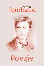 okładka Poezje, Książka | Rimbaud Arthur