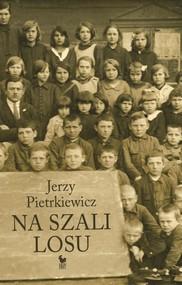 okładka Na szali Losu, Książka   Pietrkiewicz Jerzy