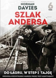 okładka Szlak Andersa 6 Do łagru, w step i tajgę, Książka | Opracowanie zbiorowe