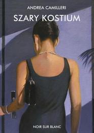 okładka Szary kostium, Książka | Camilleri Andrea