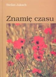 okładka Znamię czasu, Książka   Jaksch Stefan