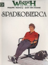 okładka Largo Winch 1 Spadkobierca, Książka | Hamme Jean Van, Philippe Francq