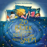 okładka 20 bajek do czytania dzieciom przed snem, Książka   Michałowska Tamara