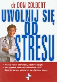 okładka Uwolnij się od stresu, Książka | Colbert Don