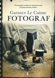okładka Fotograf, Książka | Caisne Garance Le