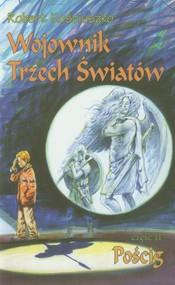 okładka Wojownik Trzech Światów Część 2 Pościg, Książka | Kościuszko Robert