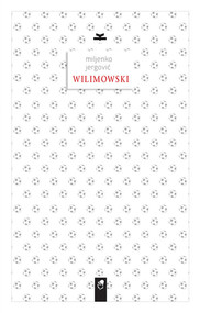 okładka Wilimowski, Książka | Jergović Miljenko
