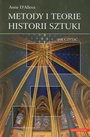 okładka Metody i teorie historii sztuki, Książka | DAlleva Anne