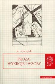 okładka Proza Wykroje i wzory, Książka | Jarzębski Jerzy