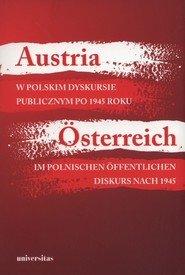 okładka Austria w polskim dyskursie publicznym po 1945 roku, Książka |