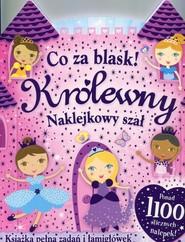 okładka Co za blask Królewny Naklejkowy szał, Książka | Praca Zbiorowa