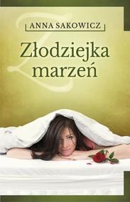 okładka Złodziejka marzeń. Książka | papier | Anna Sakowicz