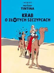 okładka Przygody Tintina Krab o złotych szczypcach Tom 9, Książka   Herge