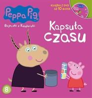 okładka Świnka Peppa Bajeczki z książeczki Część 8 Kapsuła  czasu. Książka | papier | Opracowanie zbiorowe