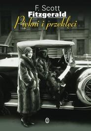 okładka Piękni i przeklęci. Książka | papier | Francis Scott Fitzgerald