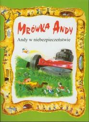okładka Mrówka Andy/Andy w niebezpieczeństwie, Książka |