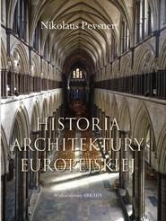 okładka Historia architektury europejskiej, Książka | Pevsner Nikolaus