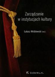 okładka Zarządzanie w instytucjach kultury, Książka |