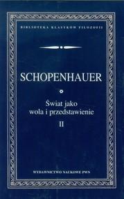 okładka Świat jako wola i przedstawienie Tom 2, Książka | Schopenhauer Arthur