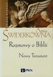 okładka Rozmowy o Biblii Nowy Testament. Książka | papier | Świderkówna Anna