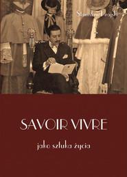 okładka Savoir vivre jako sztuka życia, Książka | Krajski Stanisław