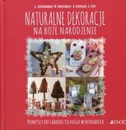 okładka Naturalne dekoracje na Boże Narodzenie Pomysły do samodzielnego wykonania, Książka  