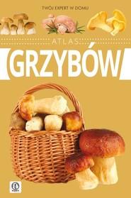 okładka Atlas grzybów, Książka | Kamiński Wiesław