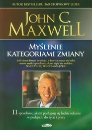 okładka Myślenie kategoriami zmiany, Książka | John C. Maxwell