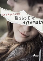 okładka Babskie dylematy, Książka | Kądziołka Ewa