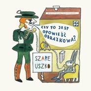 okładka Szare uszko, Książka   Piotrowski Mieczysław