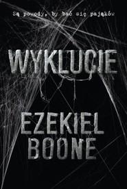 okładka Wyklucie. Książka | papier | Boone Ezekiel