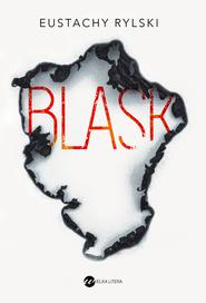 okładka Blask. Audiobook | papier | Eustachy Rylski