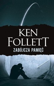 okładka Zabójcza pamięć. Książka | papier | Follett Ken