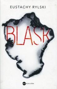 okładka Blask, Książka | Rylski Eustachy