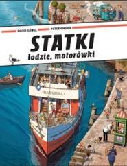 okładka Statki łodzie motorówki, Książka   Doro Gobel, Peter Knorr
