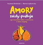 okładka Amory zaloty i podboje, Książka   Szymon Drobniak, Maria Łepkowska