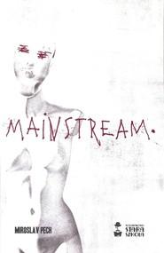 okładka Mainstream. Książka | papier | Pech Miroslav