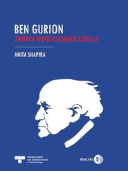 okładka Ben Gurion Twórca współczesnego Izraela, Książka   Shapira Anita