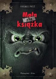 okładka Mała zła książka, Książka   Myst Magnus