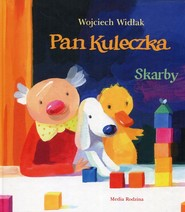 okładka Pan Kuleczka Skarby, Książka   Widłak Wojciech