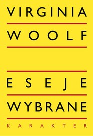 okładka Eseje wybrane. Książka | papier | Woolf Virginia