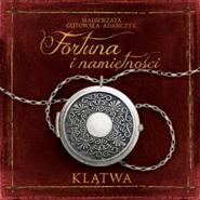 okładka Fortuna i namiętności. Klątwa, Audiobook | Małgorzata Gutowska-Adamczyk