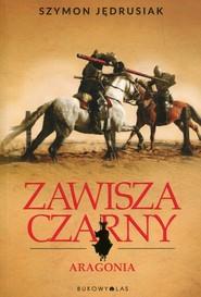 okładka Zawisza Czarny Aragonia, Książka | Jędrusiak Szymon